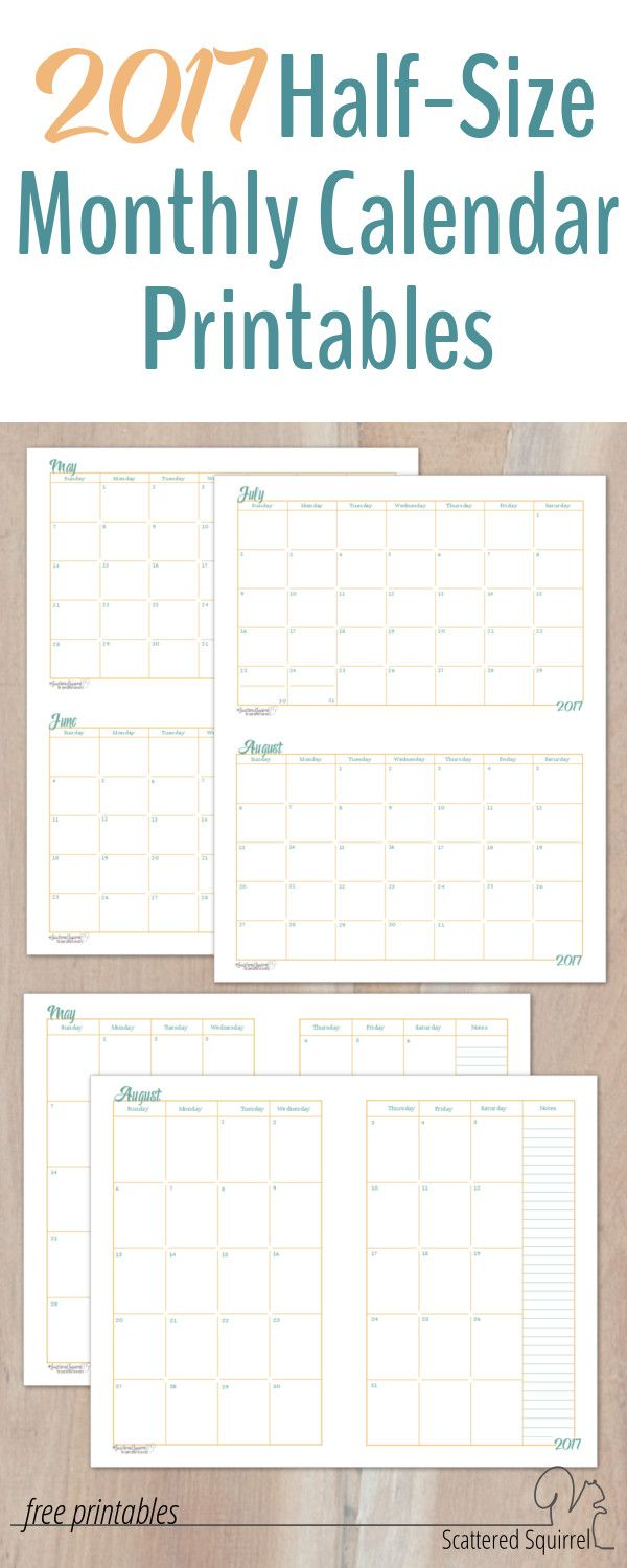 2017 Half-Size Monthly Calendar Printables | Scattered