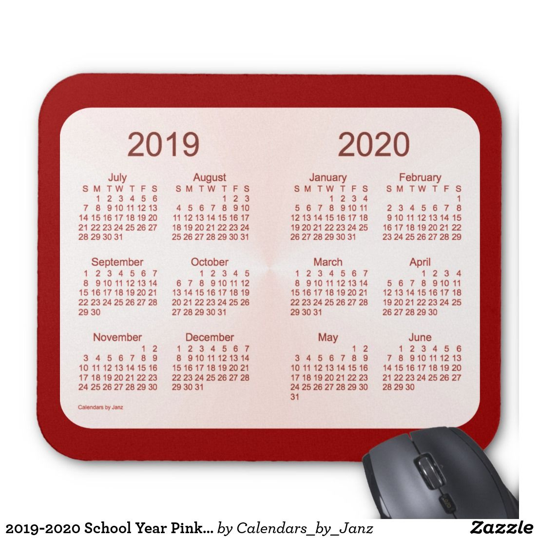 2019-2020 School Year Pink Maroon Calendarjanz Mouse Pad
