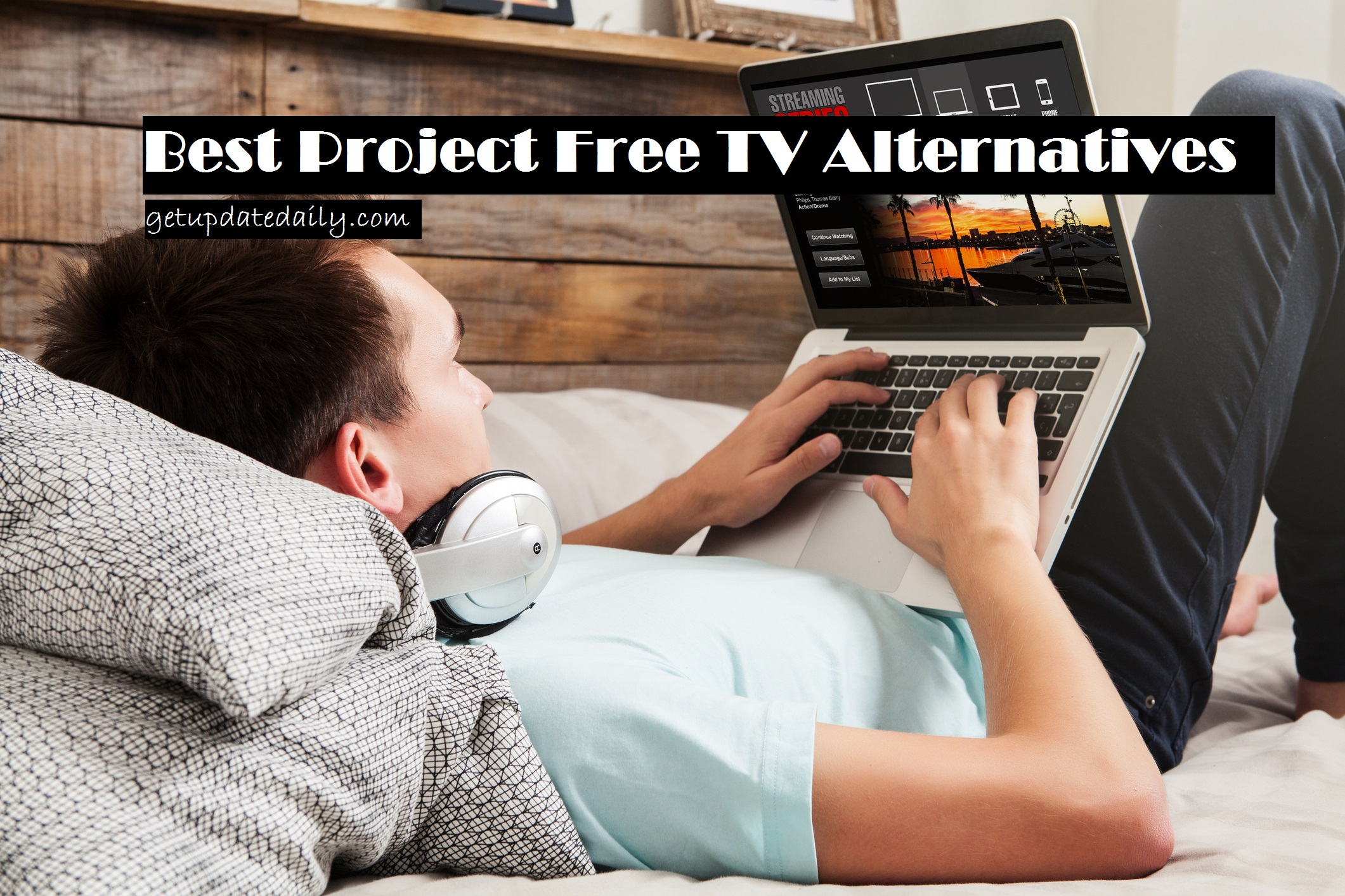 Best Alternatives Of Project Free Tv | Get Update Daily