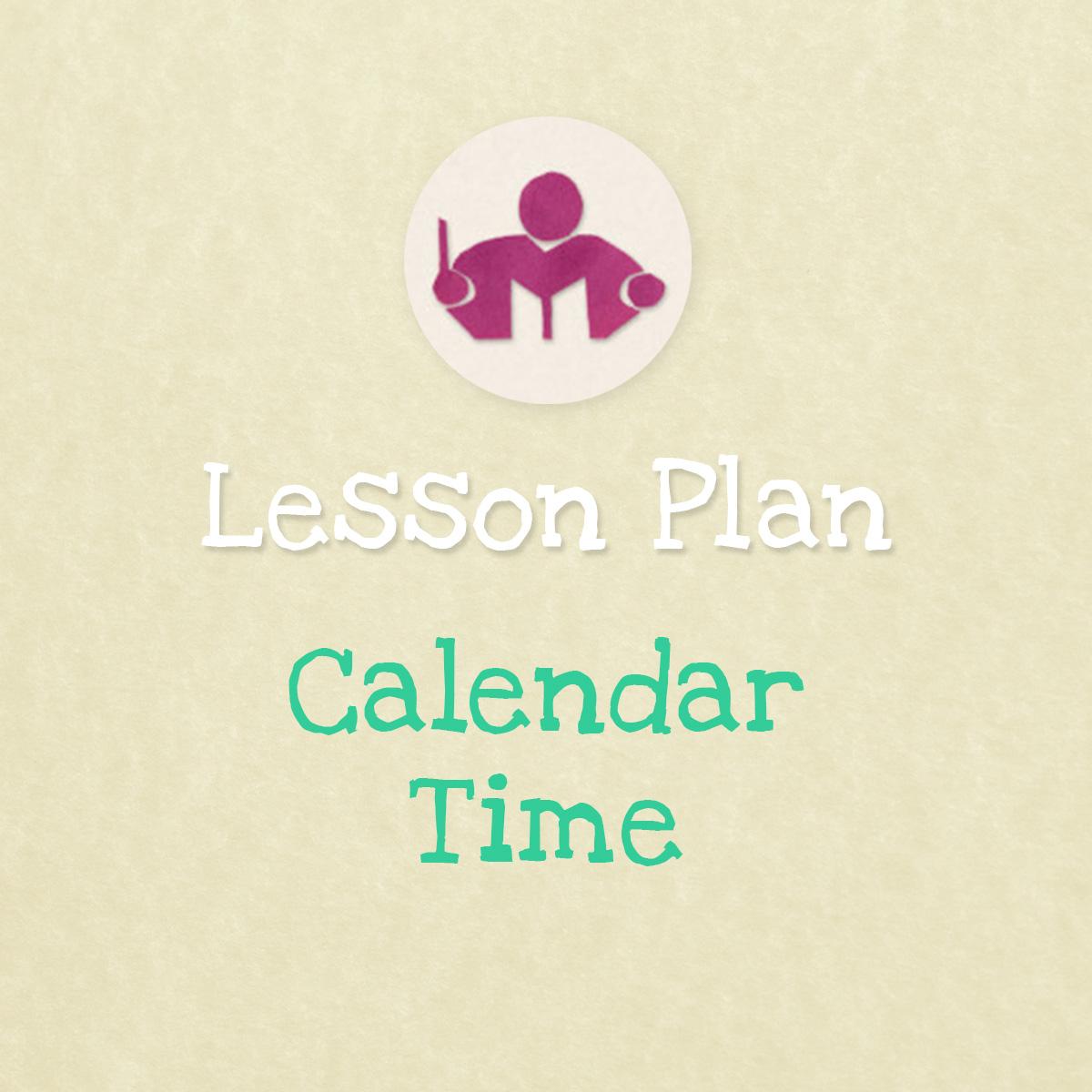 Calendar Time Lesson & Activity Plan