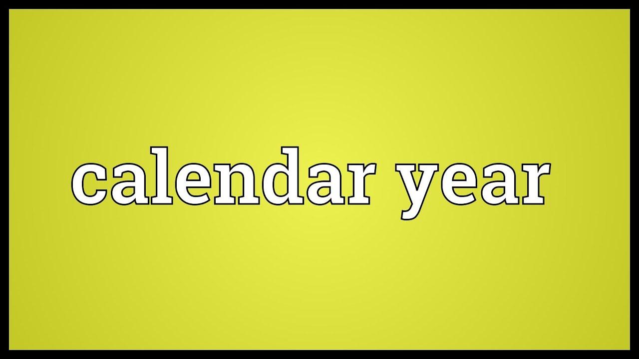Calendar Year Meaning