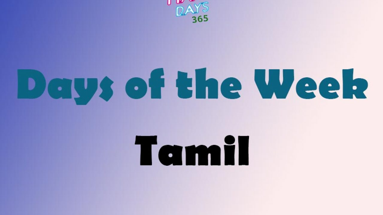 Days Of The Week In Tamil | Weekdays In Tamil | Happy Days 365