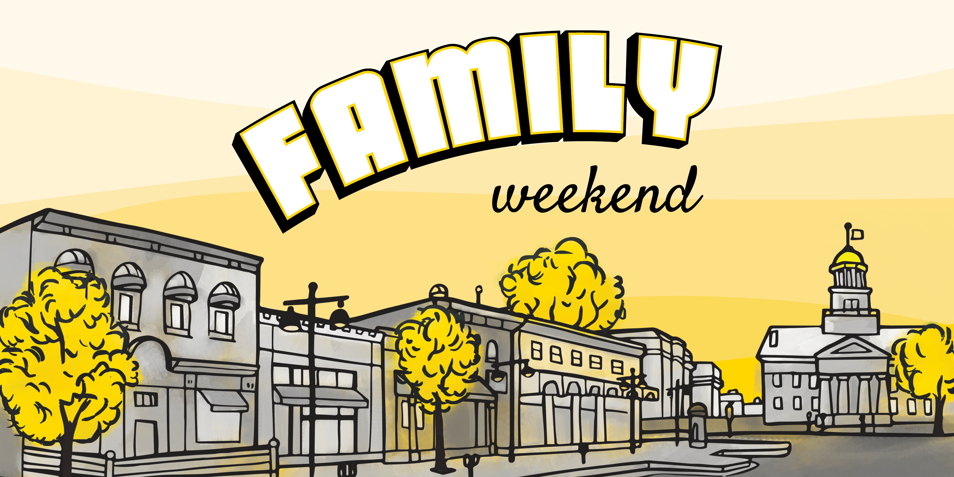 Family Weekend 2019 - Student Engagement & Campus Programs