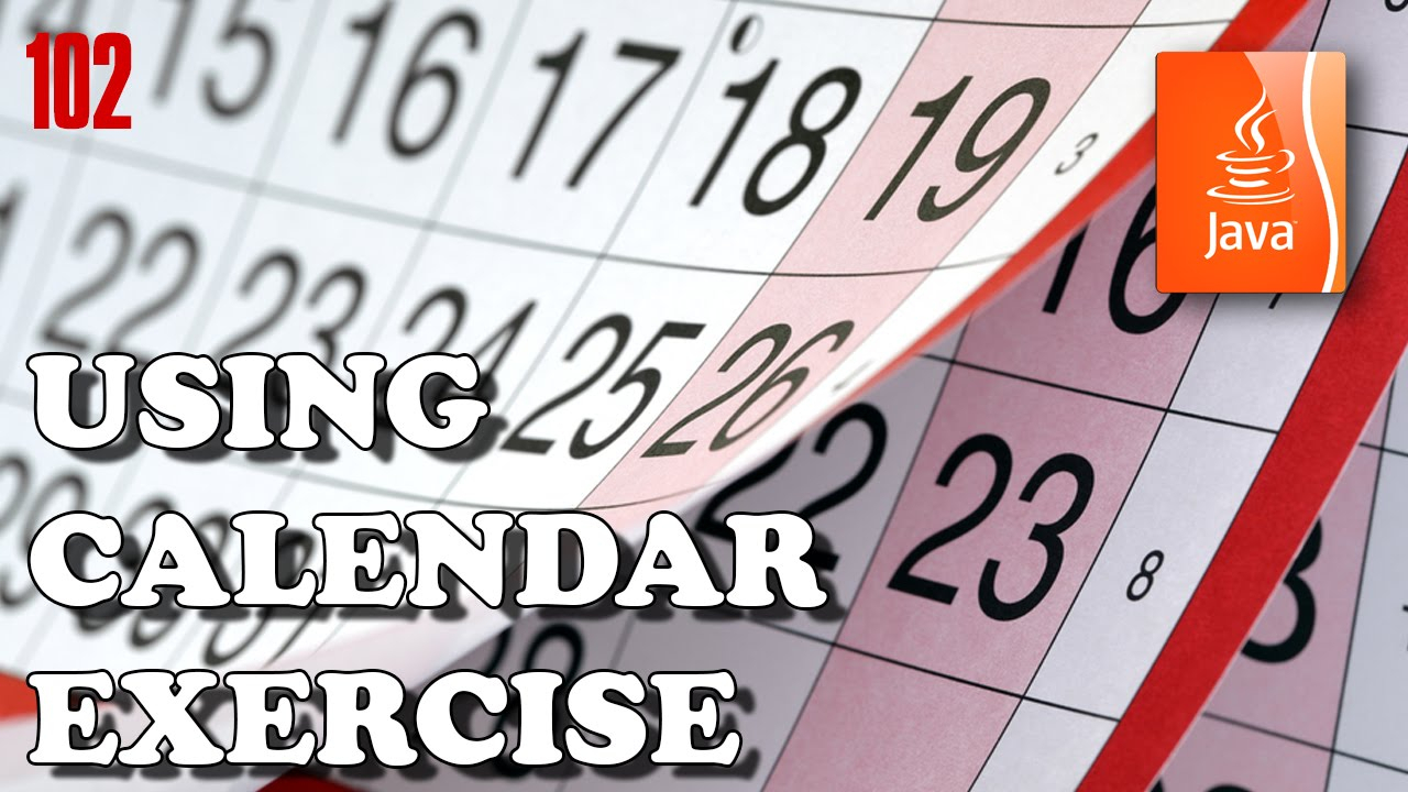Java Exercises - Using Calendar To Check Days Of The Week