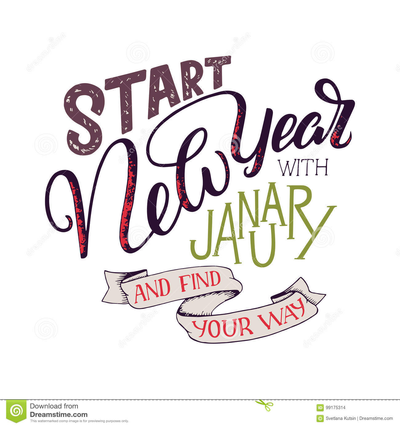 Lettering Quote - Start New Year With January And Find Your