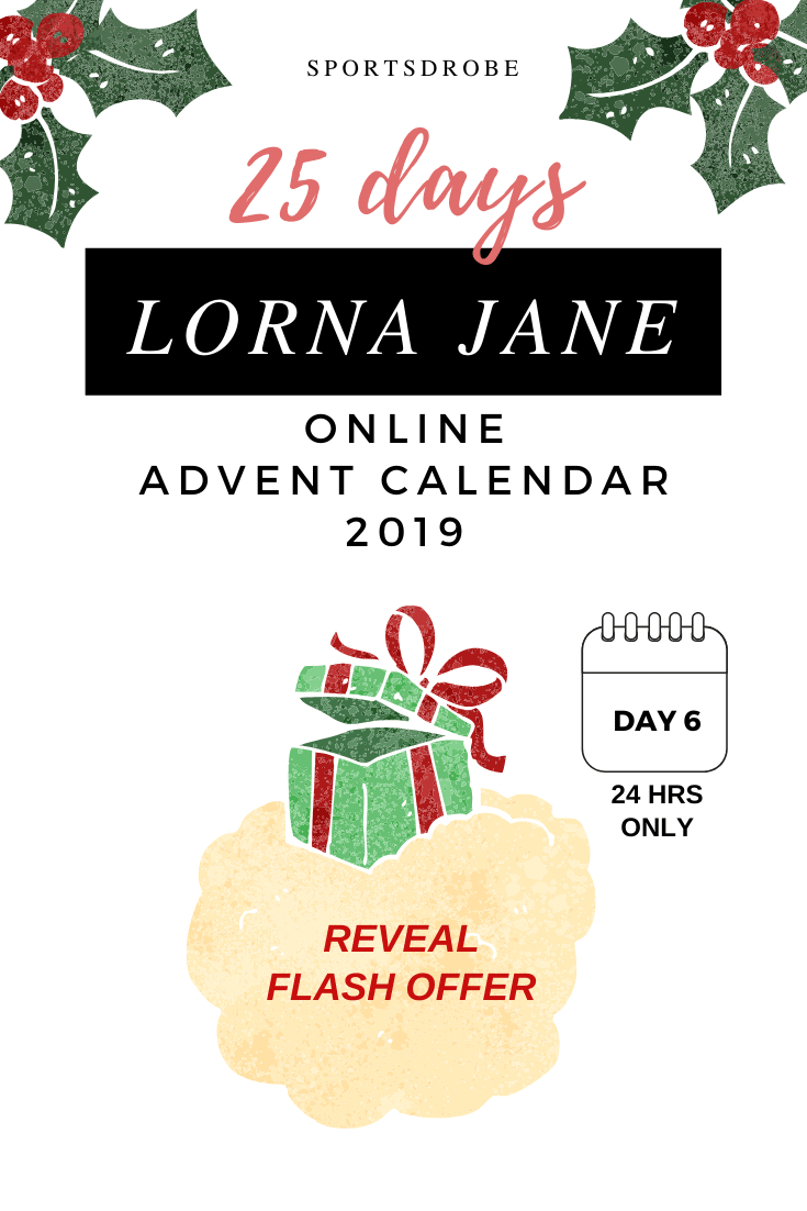 Lorna Jane 25 Days Advent Calendar Offers: Day 6 - Sportsdrobe