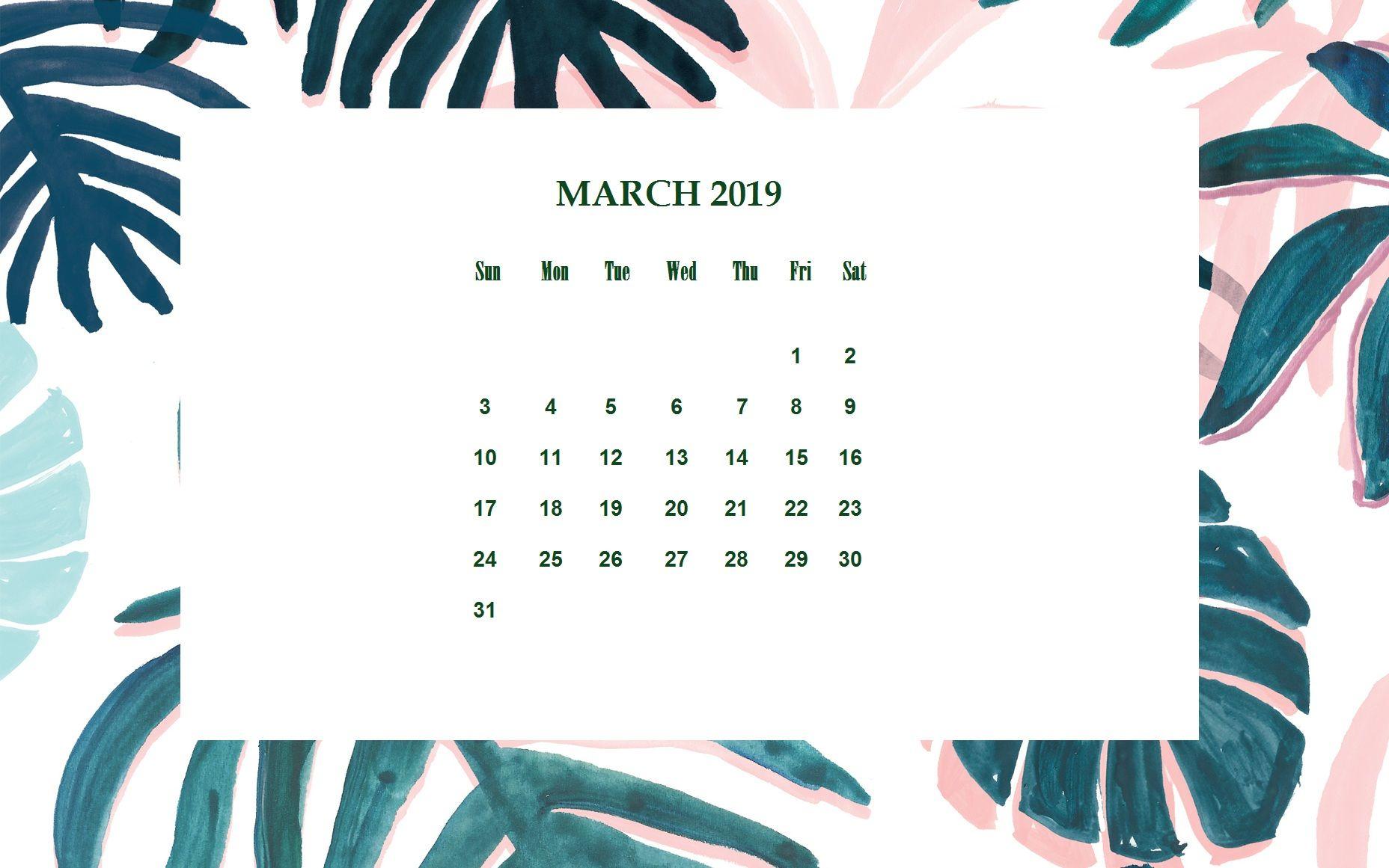 March 2019 Desktop Calendar Wallpaper Calendar 2018 In 2019