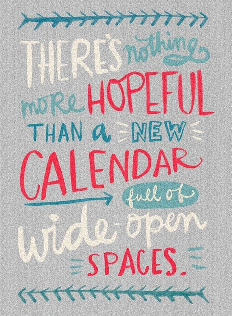 New Calendar | Quotes About New Year, Lyric Quotes, New