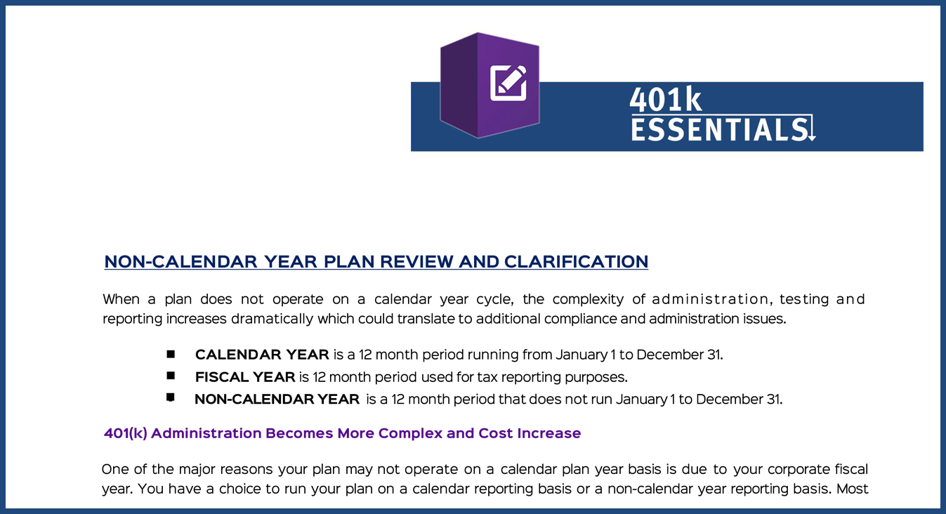 Non-Calendar Year 401(K) Plans - 401K Essentials