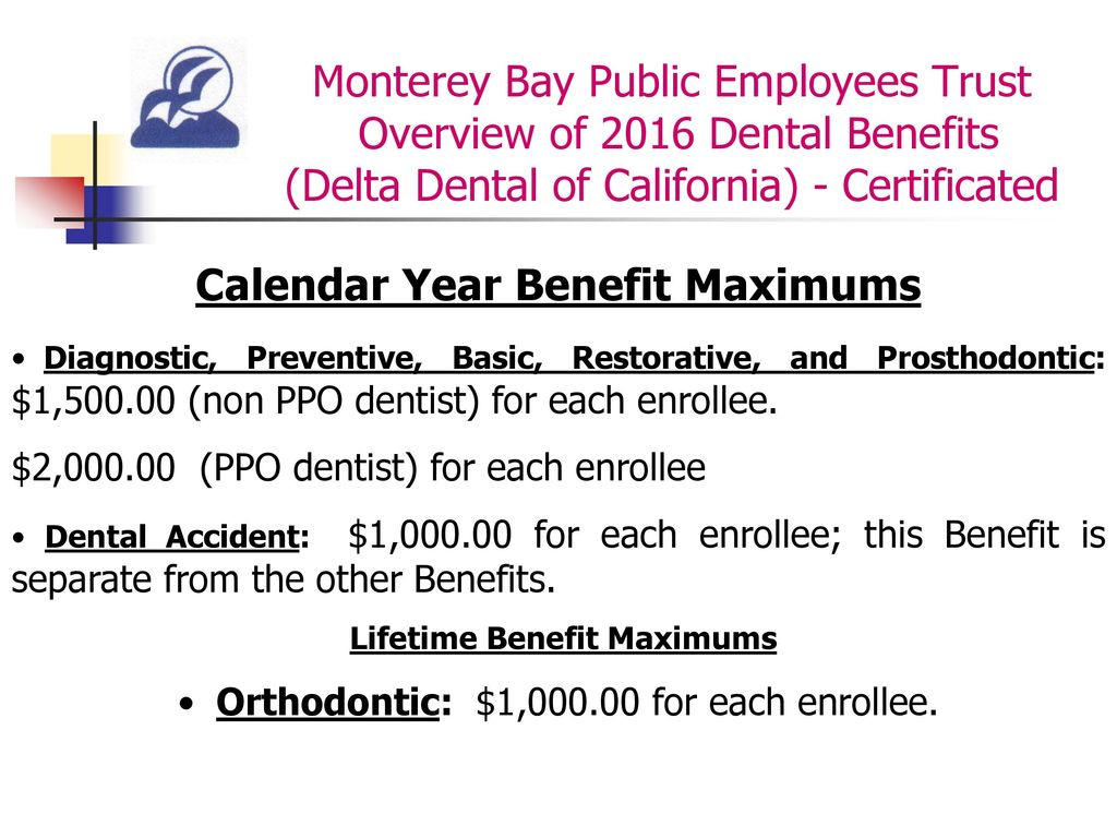 Overview Of 2016 Dental Benefits Delta Dental Of California