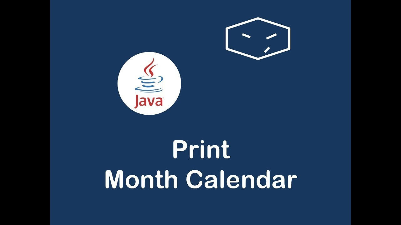 Print Month Calendar In Java