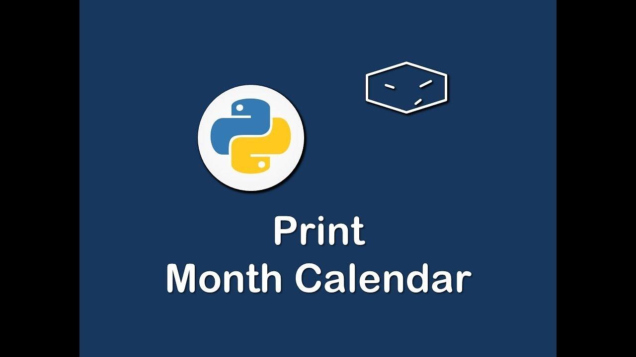 Print Month Calendar In Python