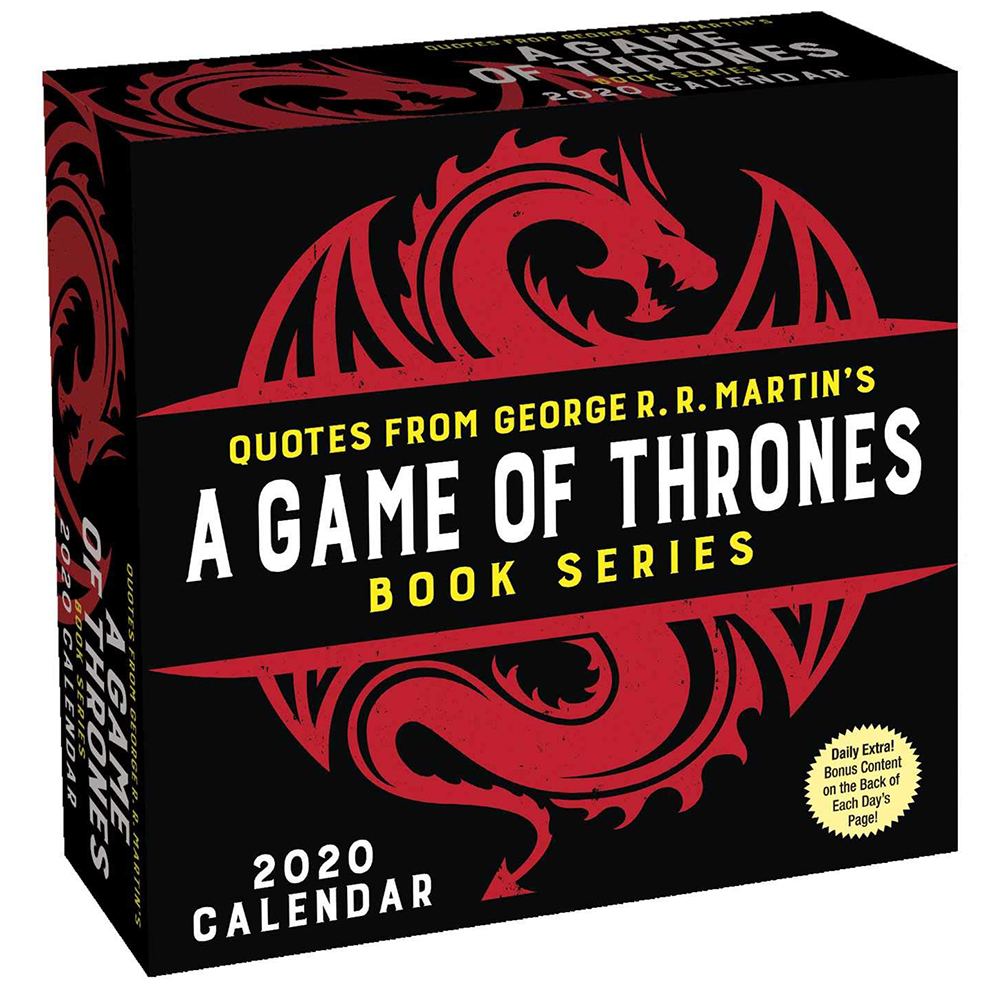 Quotes From George R. R. Martin's A Game Of Thrones Book Series: Day-To-Day  Calendar: 2020