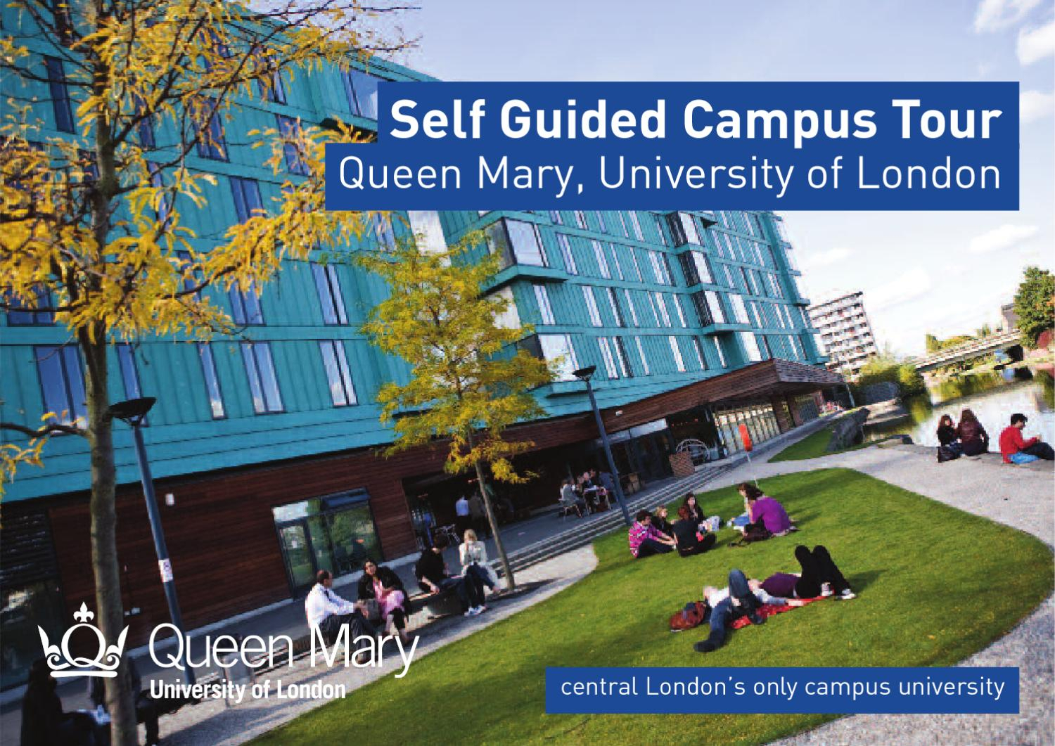 Self Guided Campus Tourqueen Mary University Of London