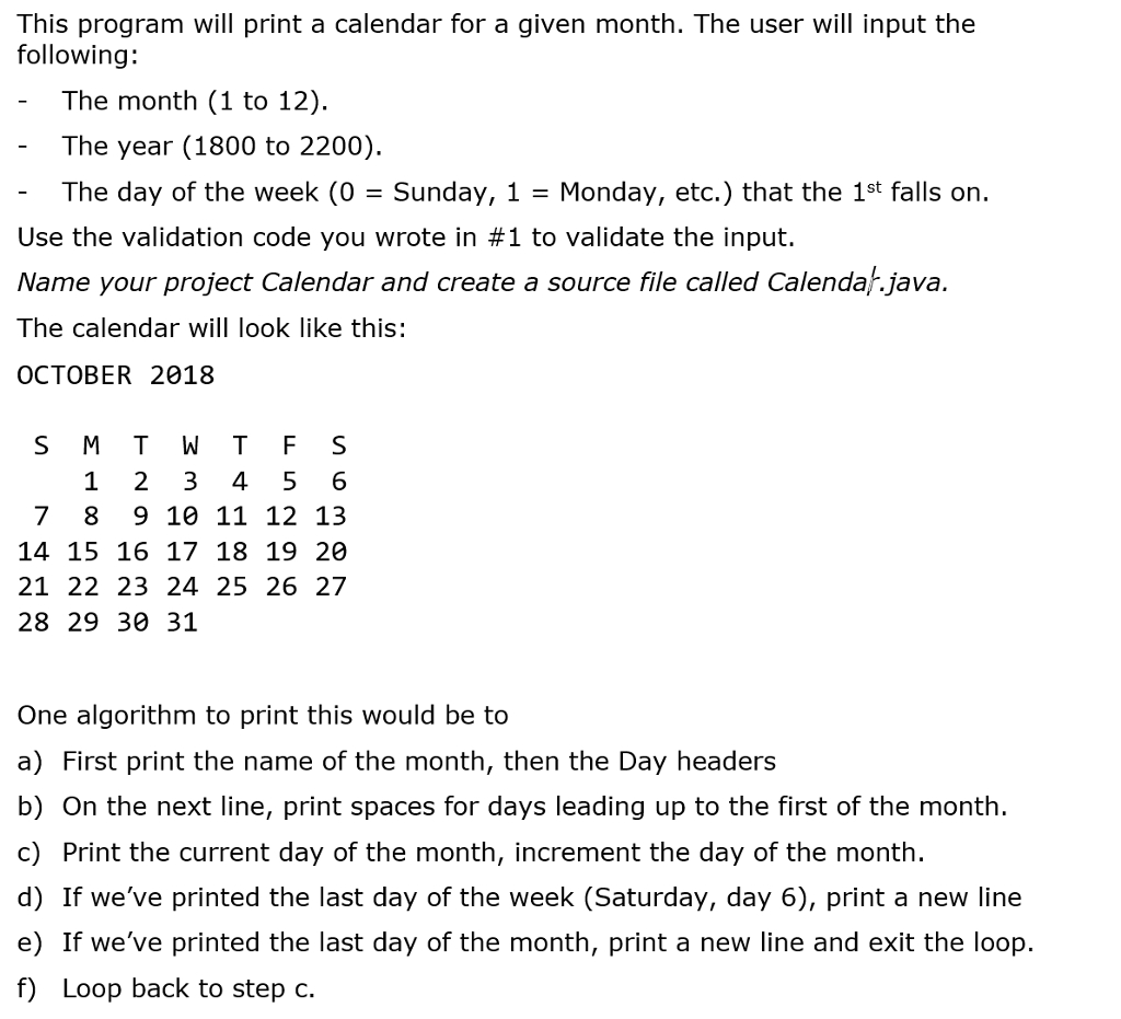 Solved: This Program Will Print A Calendar For A Given Mon