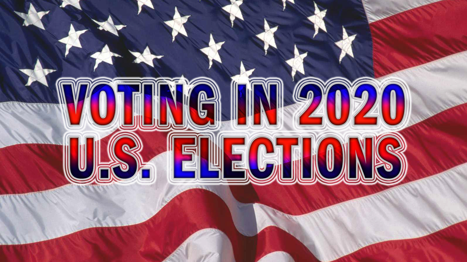 Voting In 2020 U.s. Elections | U.s. Embassy In Austria