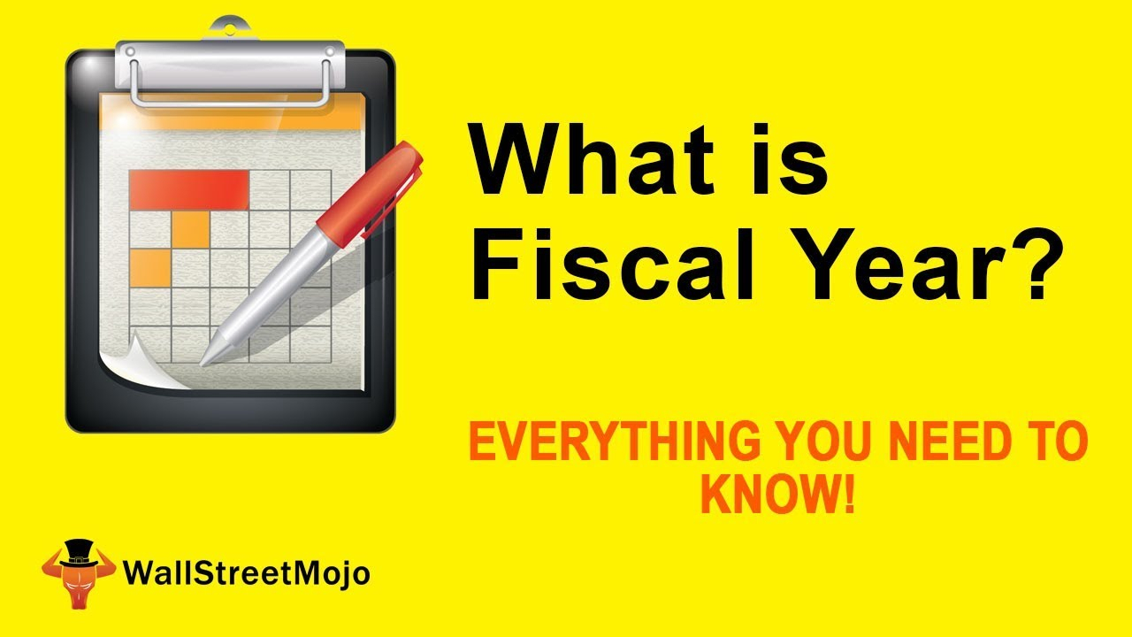 What Is Fiscal Year? | Meaning | Examples Of Fiscal Year
