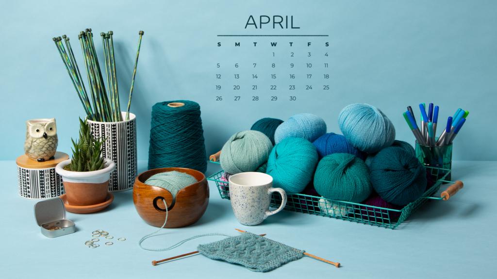 Free Downloadable April 2020 Calendar - Knitpicks Staff