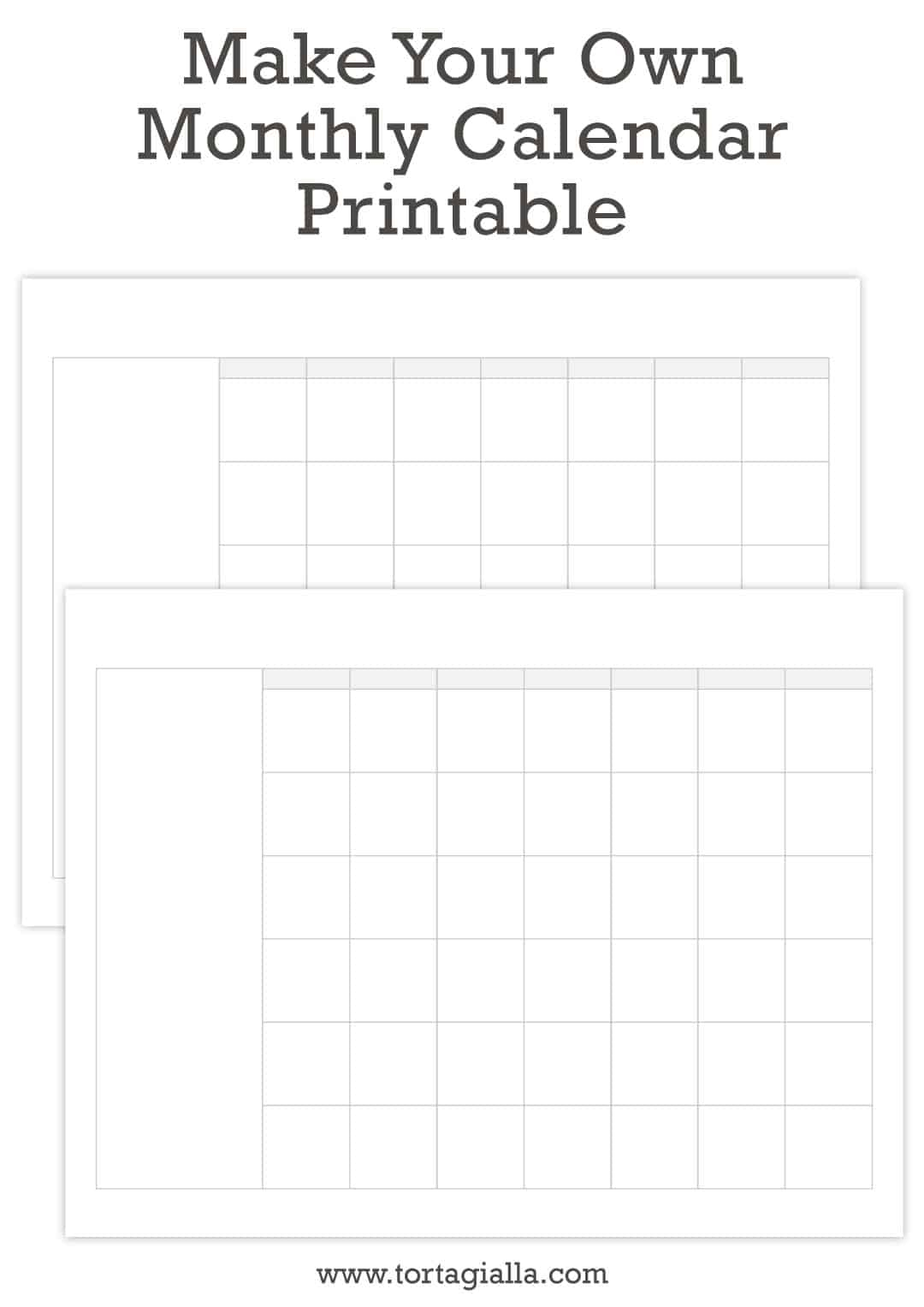 Make Your Own Monthly Calendar Printable - Tortagialla