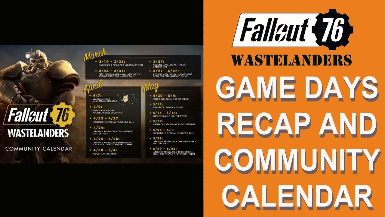 Fallout 76 Game Days Recap And Community Calendar.